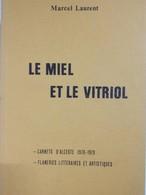 Envoi - Marcel Laurent - Le Miel Et Vitriol - Carnets D'alceste - Flaneries Litteraires Et Artistique - Dédicace- 1979 - - Livres, BD, Revues
