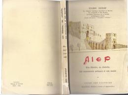 SYRIË ALEP SON HISTOIRE SA CITADELLE SES MONUMENTS ANTIQUES ET SON MUSEE SOUBHI SAOUAF + 2 CARTES DEPLIANT - Histoire