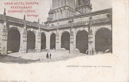 GRAN HOTEL EUROPA, RESTAURANT DOMINGO LOPEZ. SANTIAGO. CLAUSTRO DE LA CATEDRAL. ADVERTISING. CIRCA 1900s - BLEUP - Santiago De Compostela