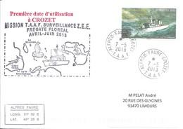 """TAAF - Alfred Faure - Crozet : Lettre Avec Timbre N°660 Frégate """"Le Floréal"""" - 07/05/2013 - Terres Australes Et Antarctiques Françaises (TAAF)"""