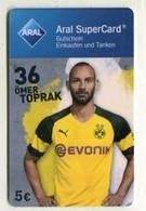 GC 00208 ARAL SuperCard - BVB 09 Dortmund - 36 Ömer Toprak - Cartes Cadeaux