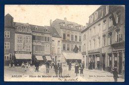 Arlon. Place Du Marché Aux Légumes. Debleumortier. Imprimerie Everling. Charlier. 1905 - Arlon