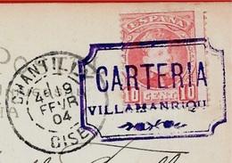 """Sur CPA Sevilla Espana Cachet De Départ """"CARTERIA VILLAMANRIQUE"""" Destination 60 Chantilly France - Variétés & Curiosités"""