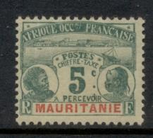 Mauritania 1906-07 Postage Dues 5c MLH - Mauritania (1906-1944)
