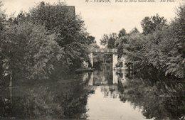 - 27 - VERNON (Eure) - Pont Du Bras Saint Jean - - Vernon
