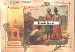 Chromo BISCUITS PERNOT - Travail Chez Les Peuples ; BIRMANIE Sculpteur - Scans Recto Verso - Pernot