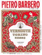 """07754 """" VERMOUTH TORINO ROSSO - PIETRO BARBERO - LA CANELLESE - CANELLI"""" ETICH. ORIG. - Etichette"""
