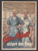 Deutsches Reich Propagandakarte Eure Arbeit Sichert Den Sieg Einzelfrankatur 908 Ungelaufen 1421 - Deutschland