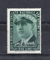 Italia - ETICHETTA - ERINNOFILI - 1945 - Pro Vittime Politiche - Gen. V. Artale - 3 Valori - Nuovi - (FDC14553) - Erinnofilia