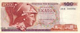 BILLETS DE GRECE - 100 DRACHMAI - EKATON - Grèce