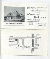 WEMMEL :  Restaurant  ' BALCAEN  '   (  Reclame Visikaart 11 X 6 Cm ) - Wemmel
