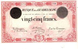 Billet De 25 Francs ND(1920-1944) Banque De La Guadeloupe Alphabet C.46 En TTB++ - Caraïbes Orientales