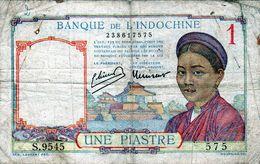 Billet - Banque De L'Indochine, 1 Piastre Type 1932-39, Non Daté (1942) En T B - - Indochina