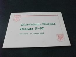 GIURAMENTO SOLENNE RECLUTE 5° 92 MACERATA 20 GIUGNO 1992  STEMMI SARAM  E COMANDO SCUOLE - Militari