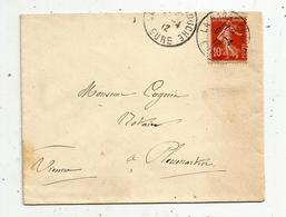 Lettre , LA BARRE EN OUCHE , EURE , 1912 , 2 Scans - 1877-1920: Période Semi Moderne