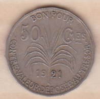 COLONIE DE LA GUADELOUPE . BON POUR 50 CENTIMES 1921 - Colonies