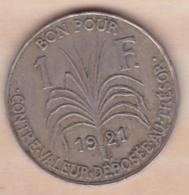 COLONIE DE LA GUADELOUPE . BON POUR 1 FRANC 1921 - Colonies