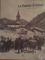 La Savoie D'antan à Travers La Carte Postale Ancienne - Livres, BD, Revues
