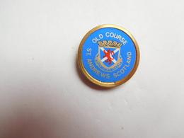 Bel Insigne ( No Pin's ) ,  Golf De St Andrews , Scotland , Ecosse , Old Course - Golf