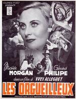 Ciné  Bioscoop Cinema - Pub Reclame Film Les Orgueilleux - Michèle Morgan & Gérard  Philipe - 1953 - Publicité Cinématographique