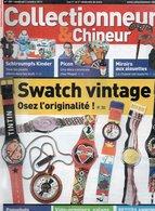 Livres, BD, Revues > Français > Non Classés Collectionneur Et Chineur N°159 Schtroumpfs Kinder,Swatch Vintage - Livres, BD, Revues