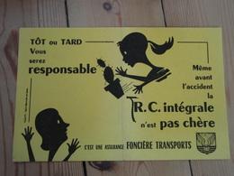 Buvard  Tôt Ou Tard Vous Serez Responsable Foncière Transport - Banque & Assurance