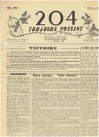 N°1   STALAG 204 ( Toujours Présent) Mai 1945 - Prisonniers  Déportés - Journaux - Quotidiens