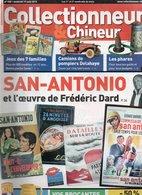 Livres, BD, Revues > Français > Non Classés Collectionneur Et Chineur N°132 San Antonio, Camions Pompiers Delahaye - Livres, BD, Revues