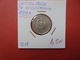 """3eme REICH 50 PFENNIG 1939 """"A"""" - 50 Reichspfennig"""