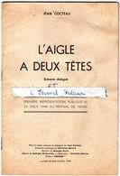 Livret De Jean Cocteau - L'aigle A Deux Têtes Et L'éternel Retour En 1948 - Poésie