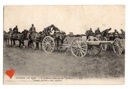"""34379-ZE-MILITARIA-GUERRE DE 1914-L' Artillerie Française En """"position """"----------animée - Manoeuvres"""