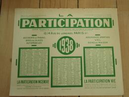 Grand Buvard  LA PARTICIPATION Calendrier 1938 - Banque & Assurance