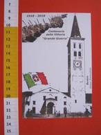 CA.16 ITALIA CARD - 2018 CANDELO BIELLA 100 ANNI GRANDE GUERRA CAMPANILE BANDIERA REGNO SAVOIA - Storia