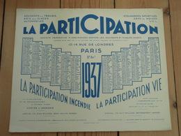Grand Buvard  LA PARTICIPATION Calendrier 1937 - Banque & Assurance