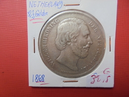 PAYS-BAS 2 1/2 GULDEN 1868 ARGENT - [ 3] 1815-… : Royaume Des Pays-Bas