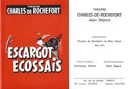 PROGRAMME-THEATRE-PARIS-CHARLES DE ROCHEFORTG-ESCARGOT-ECOSSAIS-NOHAIN-RIGAUD-VERGNE-PUB-PUBLICITE-ZITRONE - Programmes