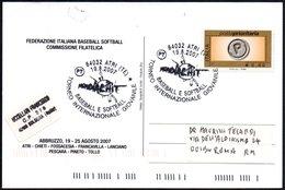 ITALIA ATRI (TE) 2007 - MONDIALHIT - TORNEO INTERNAZIONALE GIOVANILE BASEBALL & SOFTBALL - CARTOLINA UFFICIALE VIAGGIATA - Baseball