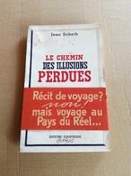 """Livret Ancien De 1944 """"Le Chemin Des Illusions Perdues"""" - Vieux Papiers"""