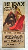 BELLE AFFICHE ORIGINALE 1969 TOROS EN DAX Tauromachie Corrida Arènes Belle Illustration Lithographie Ortega Valencia - Affiches