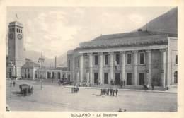Bolzano - La Stazione - Bolzano (Bozen)
