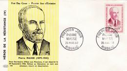 N°1249  De 1960  - Pierre Masse Héros De La Résistance - FDC