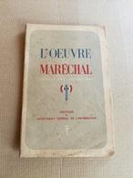 """Livret Ancien De 1941  """"L'oeuvre Du Maréchal Petain"""" - Vieux Papiers"""