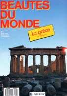 Beauté Du Monde   N°1: La Grece - Géographie