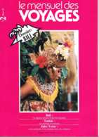 Le Mensuel Des Voyages   N°2   Mars 1981: Bali Tunisie Jules Verne - Géographie