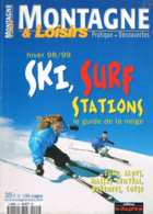 Montagne Et Loisirs   N°hiver 98 99 Ski Surf Stations Le Guide De La Neige - Géographie