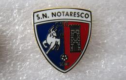 SSD - SN Notaresco - San Nicolò A Tordino Teramo  - Distintivo Spilla - Calcio