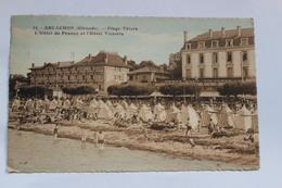 CPA   33 ARCACHON PLAGE THIERS  L HOTEL DE FRANCE ET L HOTELVICTORIA - Arcachon
