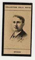 Collection Felix Potin - 1898 - REAL PHOTO - Thomas Edison, Savant, American Inventor And Businessman - Félix Potin