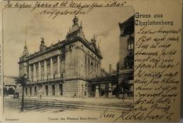 Charlottenburg (Berlin) Gruss Aus // Theater Des Westerns Kant Strasse 1902 - Charlottenburg