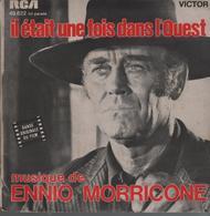Disque 45 Tours ENNIO MORRICONE Musique Du Film IL ETAIT UNE FOIS DANS L'OUEST - 1969*** - Filmmusik